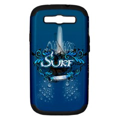 Surf, Surfboard With Water Drops On Blue Background Samsung Galaxy S Iii Hardshell Case (pc+silicone) by FantasyWorld7