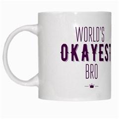World s Okayest Bro White Coffee Mug