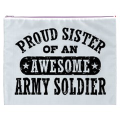 Proud Army Soldier Sister Cosmetic Bag (xxxl)  by allthingseveryday