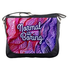 Normal Is Boring Messenger Bags by BubbSnugg