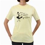 Domestic Goddess Women s Yellow T-Shirt