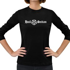 Hail Seitan Women s Long Sleeve Dark T Shirts