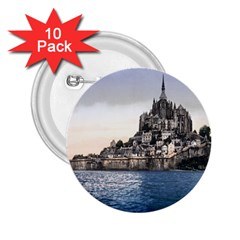 Le Mont St Michel 2 2 25  Buttons (10 Pack)  by trendistuff