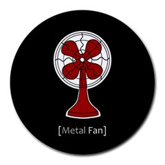 Metal Fan Round Mousepads by waywardmuse