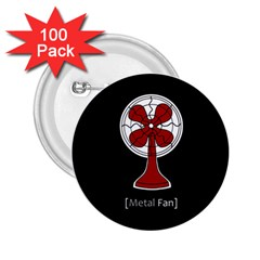 Metal Fan 2 25  Buttons (100 Pack)