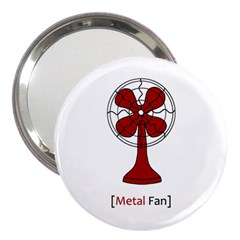 Metal Fan 3  Handbag Mirrors by waywardmuse