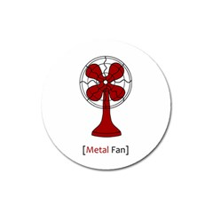 Metal Fan Magnet 3  (round) by waywardmuse