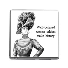 Well Behaved Women Seldom Make History Memory Card Reader (square)