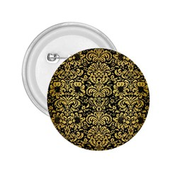 Damask2 Black Marble & Gold Brushed Metal 2 25  Button by trendistuff