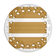 Beige/ Brown And White Stripes Design Ornament (round Filigree)  by timelessartoncanvas