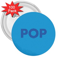 Comic Book Pop Dots 3  Buttons (100 Pack)  by ComicBookPOP