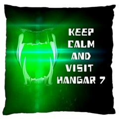 Keep Calm And Visit Hangar 7 Large Flano Cushion Cases (two Sides)  by RespawnLARPer
