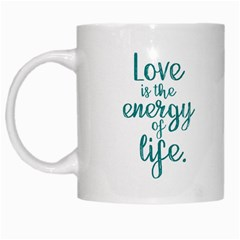 Love Is The Energey Of Life Mug by digitaljoystudio