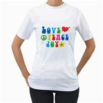 Love Peace And Joy  Women s T-Shirt (White) (Two Sided) Front