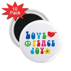 Love Peace And Joy  2 25  Magnets (10 Pack)
