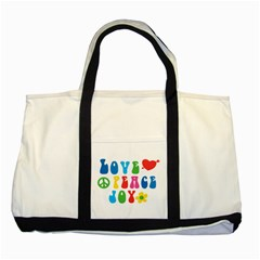 Love Peace Joy Two Tone Tote Bag