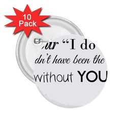 Wedding Favor/thank You 2 25  Buttons (10 Pack)  by LittileThingsInLife