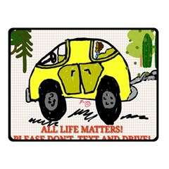 All Life Matters! Double Sided Fleece Blanket (small)  by SugaPlumsEmporium