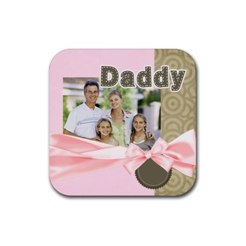 Dad By Dad   Rubber Coaster (square)   52qqth993dwe   Www Artscow Com Front