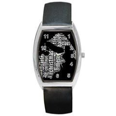 Funny Santa Black And White Typography Barrel Style Metal Watch by yoursparklingshop
