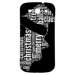 Funny Santa Black And White Typography Samsung Galaxy S3 S Iii Classic Hardshell Back Case by yoursparklingshop