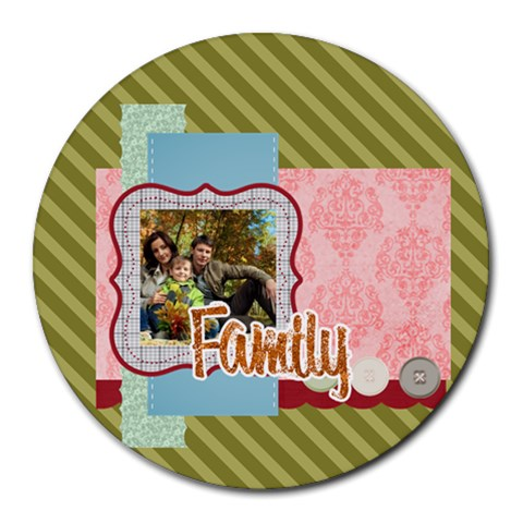 Family By Family   Round Mousepad   Ovhxe5d0ra4h   Www Artscow Com Front