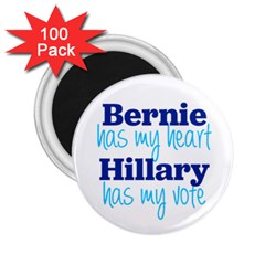 Bernie Has My Heart, Hillary Has My Vote 2 25  Button Magnet (100 Pack) by blueamerica