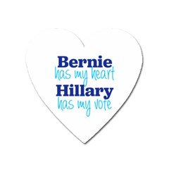 Bernie Has My Heart, Hillary Has My Vote Magnet (heart) by blueamerica