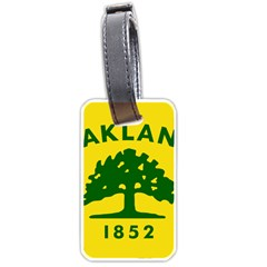 Flag Of Oakland, California Luggage Tags (One Side)  by abbeyz71