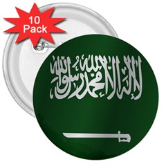 Flag Of Saudi Arabia 3  Buttons (10 pack)  by artpics