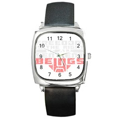 Freedom Is The Right Grunge Square Metal Watch by justinwhitdesigns