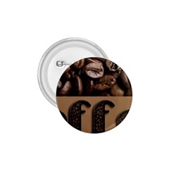 Funny Coffee Beans Brown Typography 1 75  Buttons by yoursparklingshop