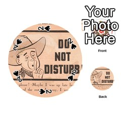 Do Not Disturb I Want To Sleep Thanks Playing Cards 54 (round)  by AnjaniArt
