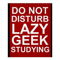 Do Not Disturb Lazy Geek Studying Glass Framed Poster Shower Curtain 60  X 72  (medium)  by AnjaniArt