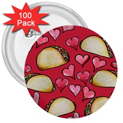 Taco Tuesday Lover Tacos 3  Buttons (100 Pack)  by BubbSnugg
