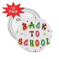 Back To School 2.25  Buttons (10 pack)  by Zeze