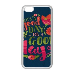 C mon Get Happy With A Bright Floral Themed Print Apple Iphone 5c Seamless Case (white) by AnjaniArt
