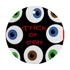 Trick Or Treat  Ornament (round)  by Valentinaart