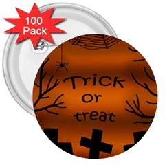 Trick Or Treat   Cemetery  3  Buttons (100 Pack)  by Valentinaart