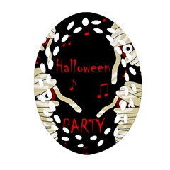 Halloween Mummy Party Ornament (oval Filigree)  by Valentinaart