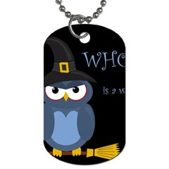 Halloween Witch   Blue Owl Dog Tag (two Sides) by Valentinaart