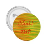 Chill out 2.25  Buttons Front