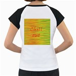 Chill out Women s Cap Sleeve T Back