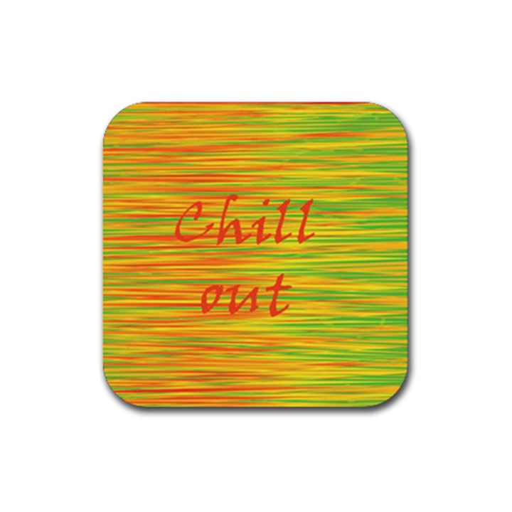 Chill out Rubber Square Coaster (4 pack)