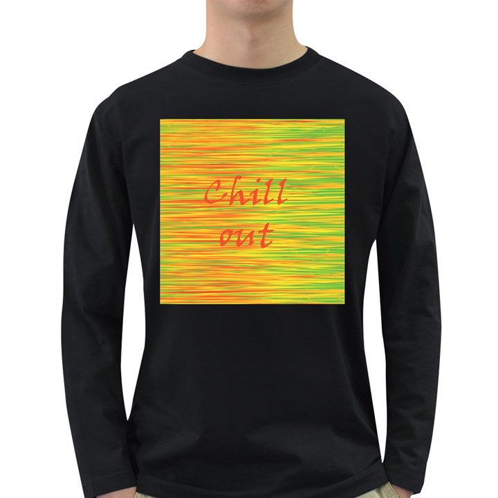 Chill out Long Sleeve Dark T-Shirts