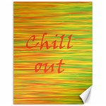 Chill out Canvas 12  x 16   16 x12 Canvas - 1