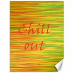 Chill out Canvas 36  x 48