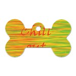 Chill out Dog Tag Bone (Two Sides) Front