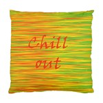 Chill out Standard Cushion Case (One Side)