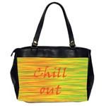 Chill out Office Handbags (2 Sides)  Back